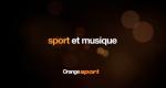 Sport et musique – Orange sport
